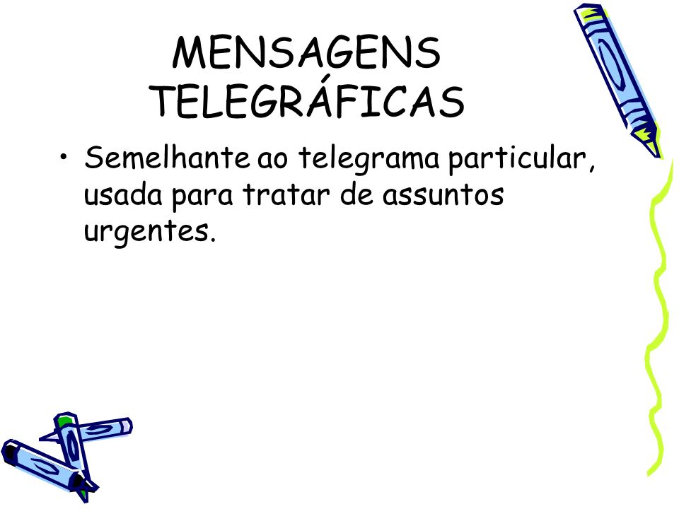 MENSAGENS TELEGRÁFICAS