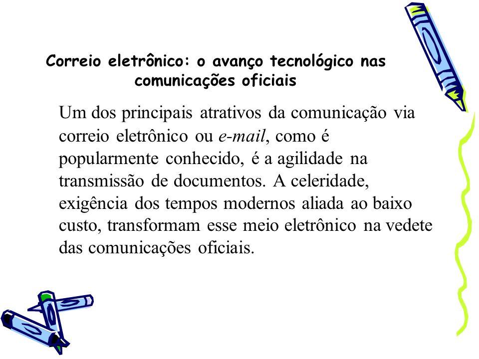 Correio eletrônico: o avanço tecnológico nas comunicações oficiais