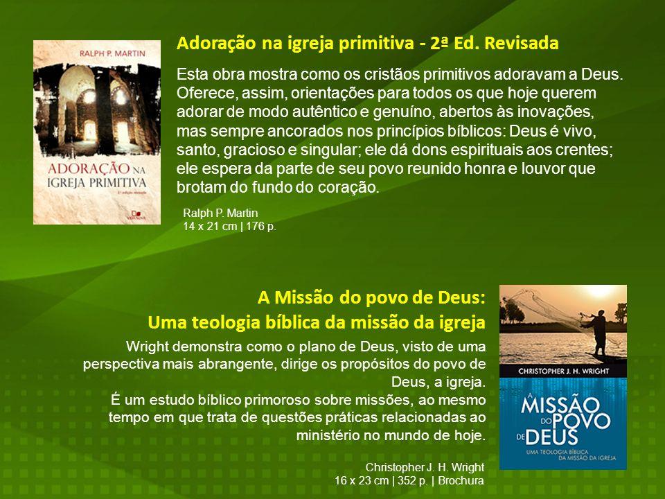 Adoração na igreja primitiva - 2ª Ed. Revisada