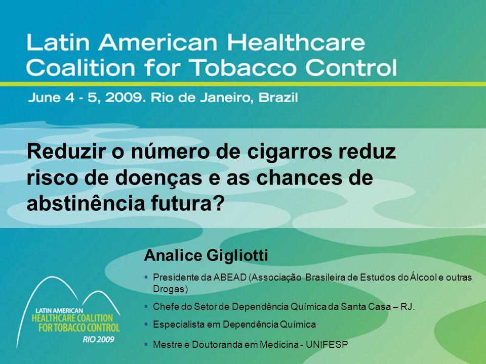 3/24/2017 6:58 AM LMF. 9512 Alcohol Dependence. Reduzir o número de cigarros reduz risco de doenças e as chances de abstinência futura