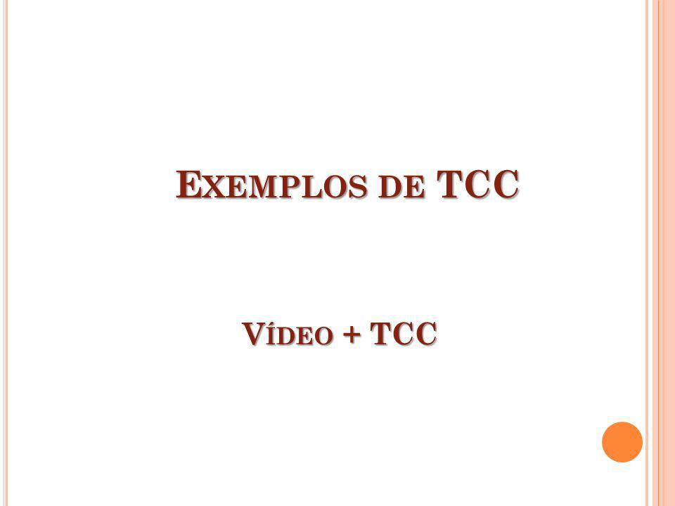 Exemplos de TCC Vídeo + TCC