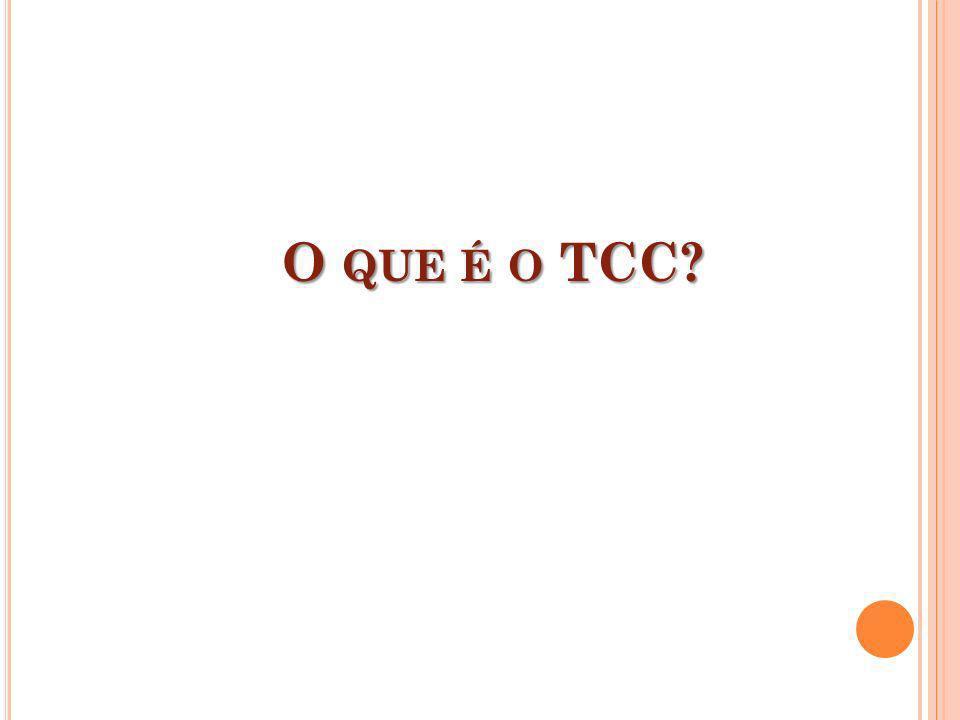 O que é o TCC