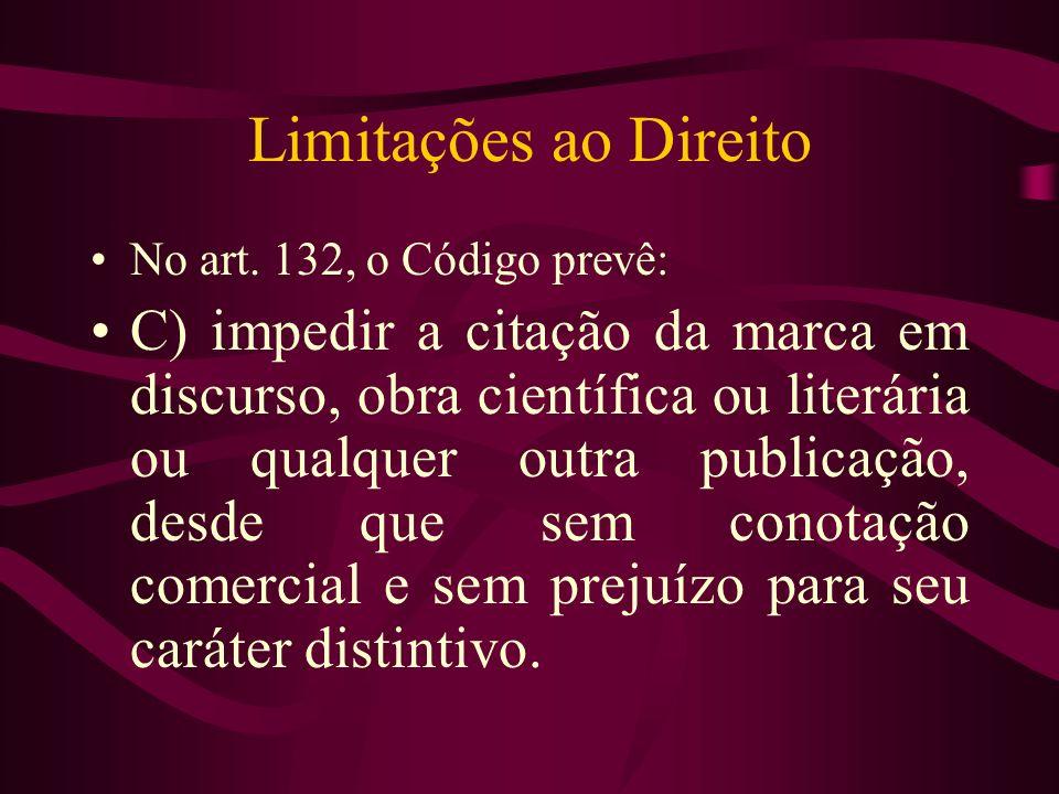 Limitações ao Direito No art. 132, o Código prevê: