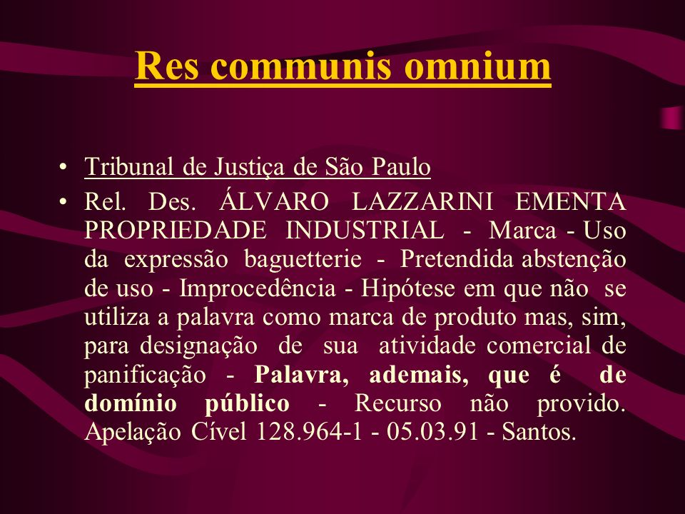 Res communis omnium Tribunal de Justiça de São Paulo