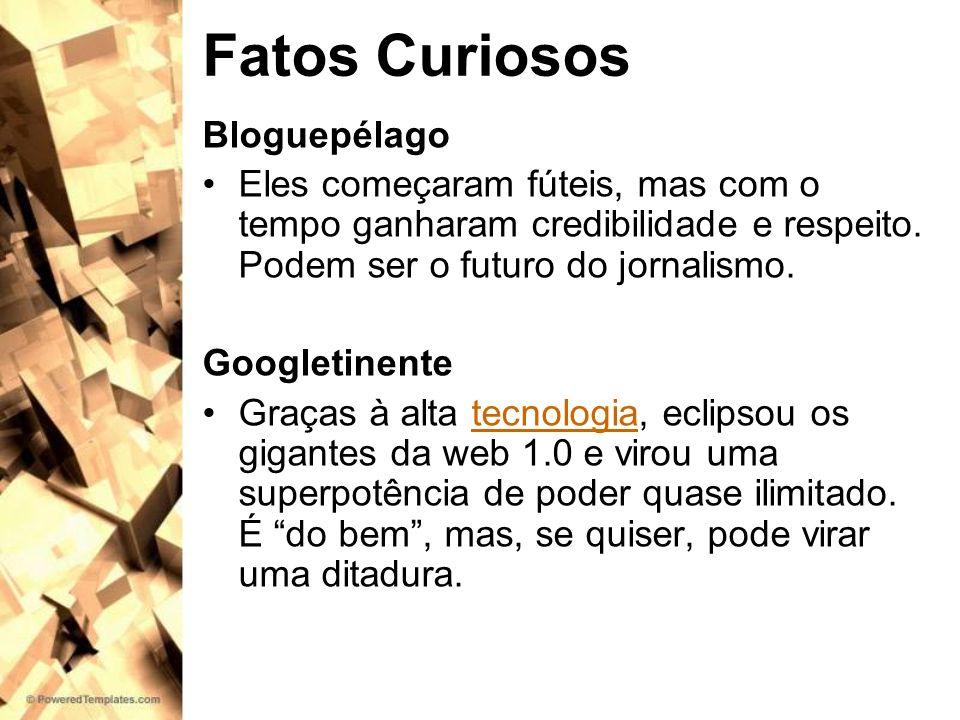 Fatos Curiosos Bloguepélago