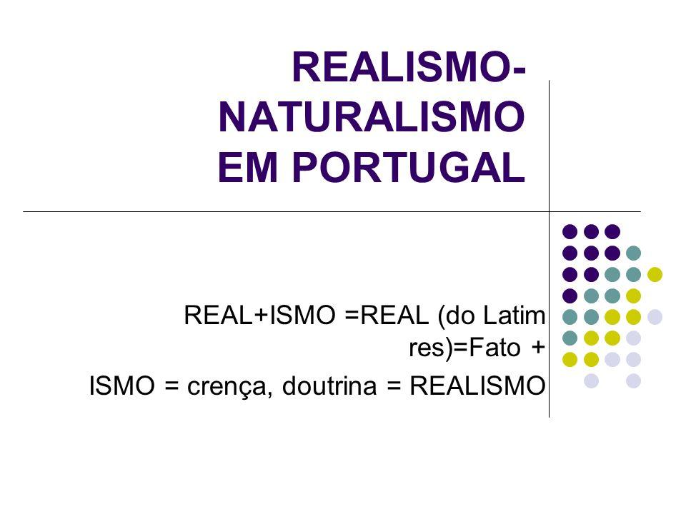 REALISMO-NATURALISMO EM PORTUGAL
