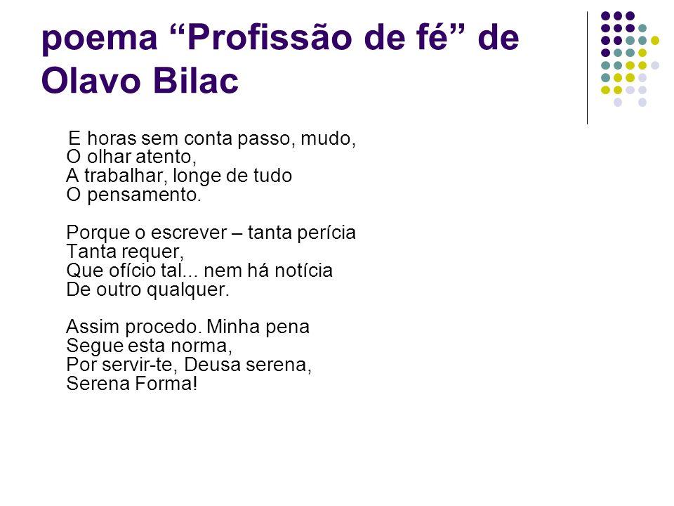 poema Profissão de fé de Olavo Bilac
