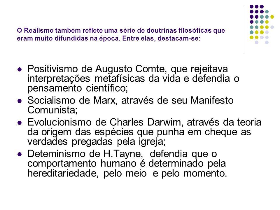 Socialismo de Marx, através de seu Manifesto Comunista;