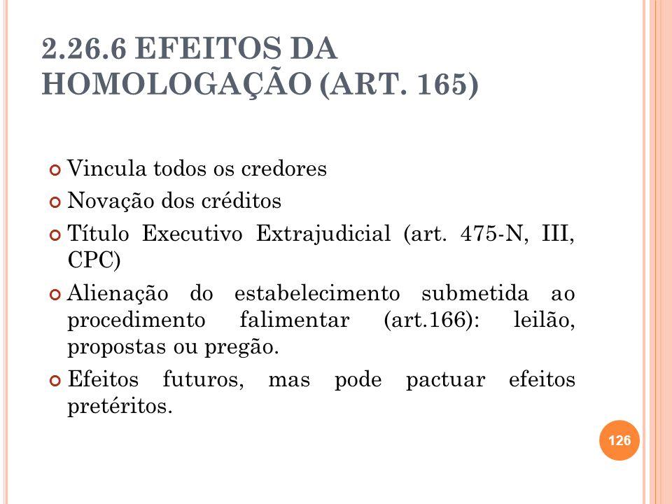 2.26.6 EFEITOS DA HOMOLOGAÇÃO (ART. 165)
