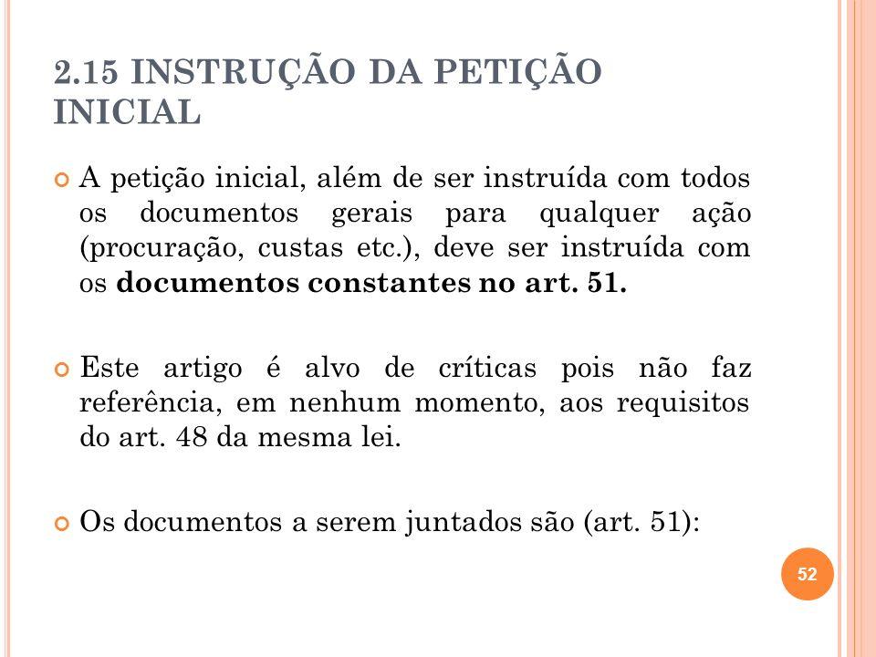 2.15 INSTRUÇÃO DA PETIÇÃO INICIAL