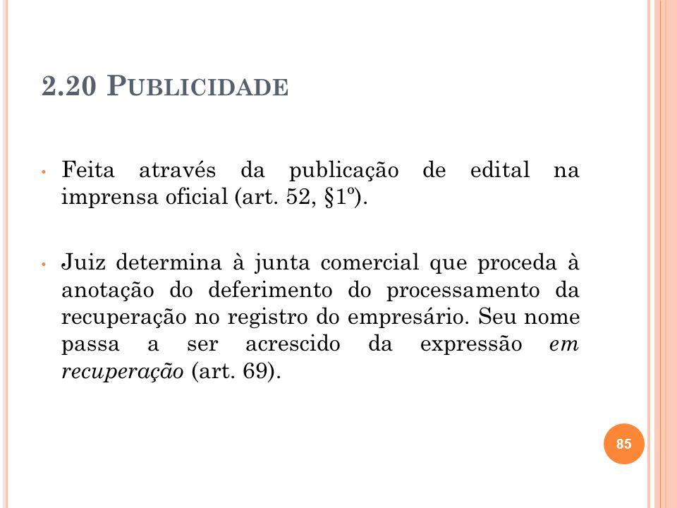 2.20 Publicidade Feita através da publicação de edital na imprensa oficial (art. 52, §1º).
