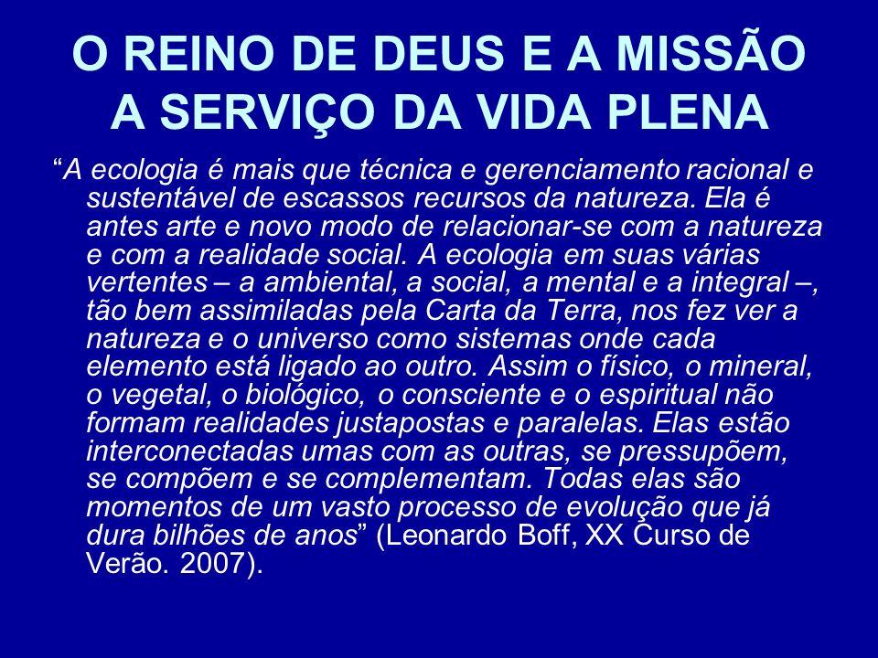 O REINO DE DEUS E A MISSÃO A SERVIÇO DA VIDA PLENA
