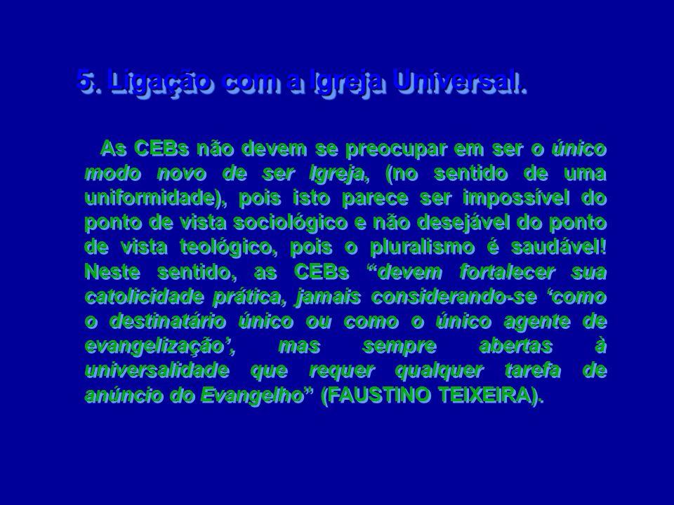 5. Ligação com a Igreja Universal.