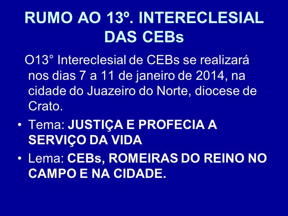 RUMO AO 13º. INTERECLESIAL DAS CEBs