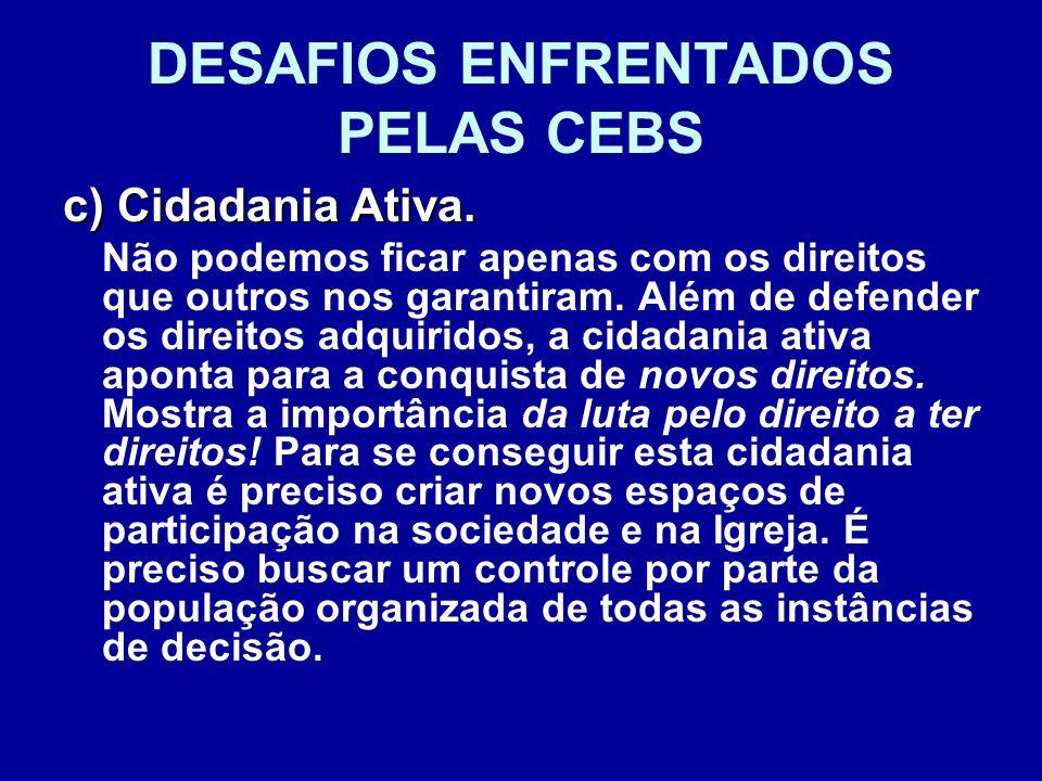 DESAFIOS ENFRENTADOS PELAS CEBS