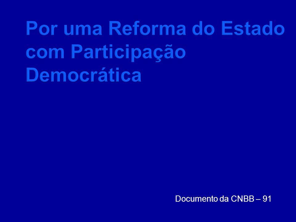Por uma Reforma do Estado com Participação Democrática