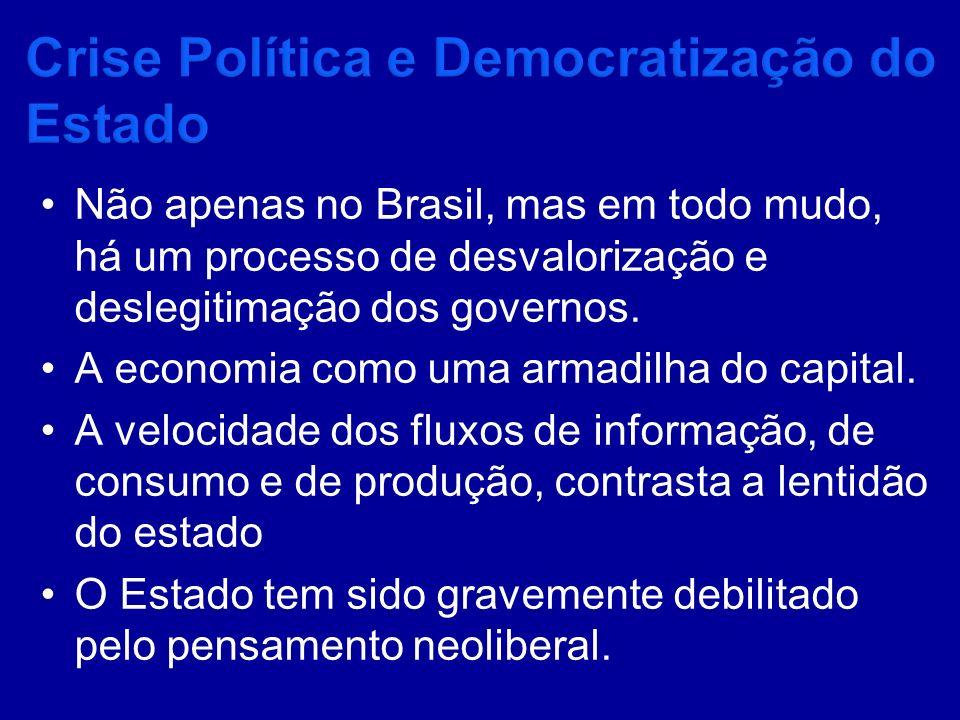 Crise Política e Democratização do Estado
