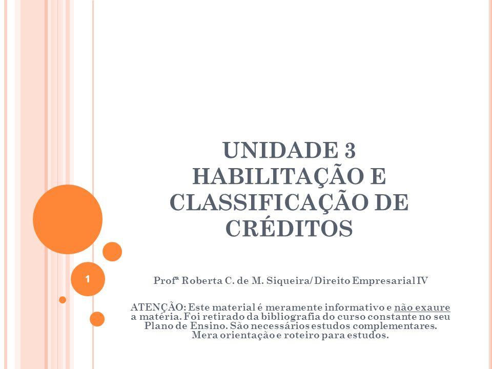 UNIDADE 3 HABILITAÇÃO E CLASSIFICAÇÃO DE CRÉDITOS