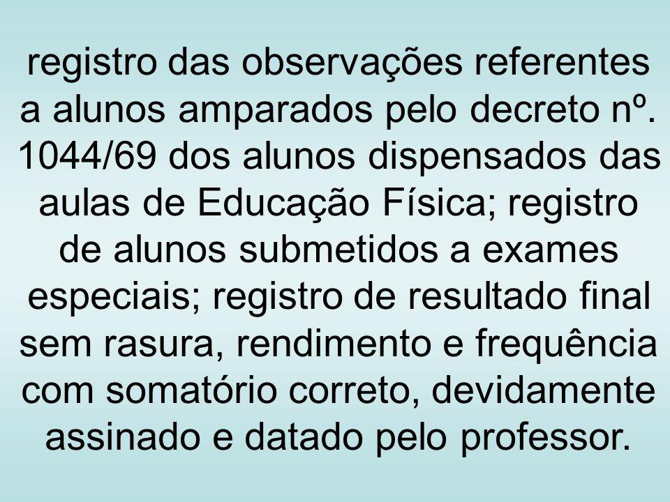 registro das observações referentes a alunos amparados pelo decreto nº