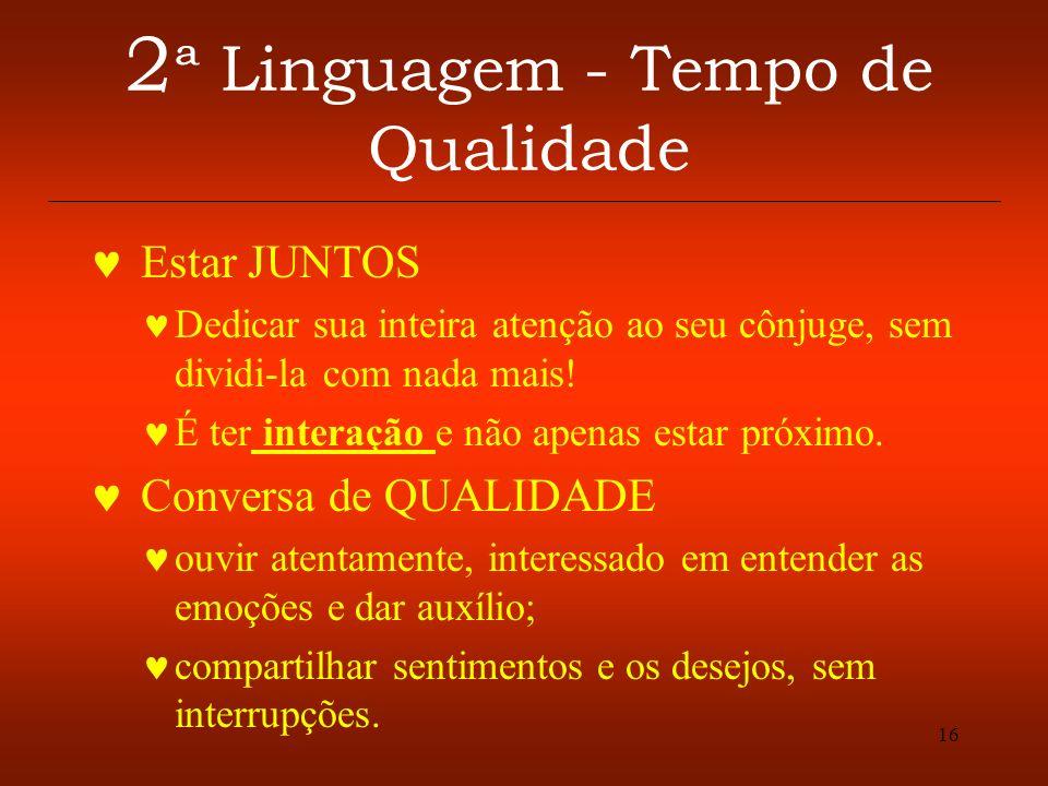 2ª Linguagem - Tempo de Qualidade