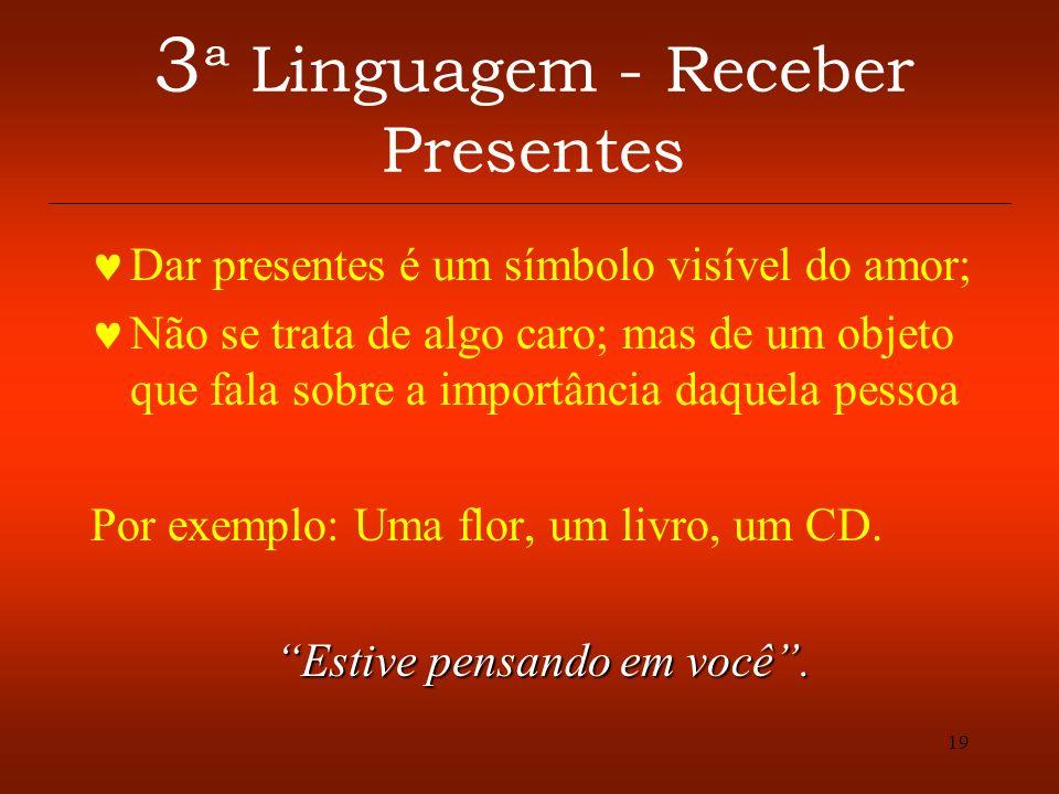 3ª Linguagem - Receber Presentes