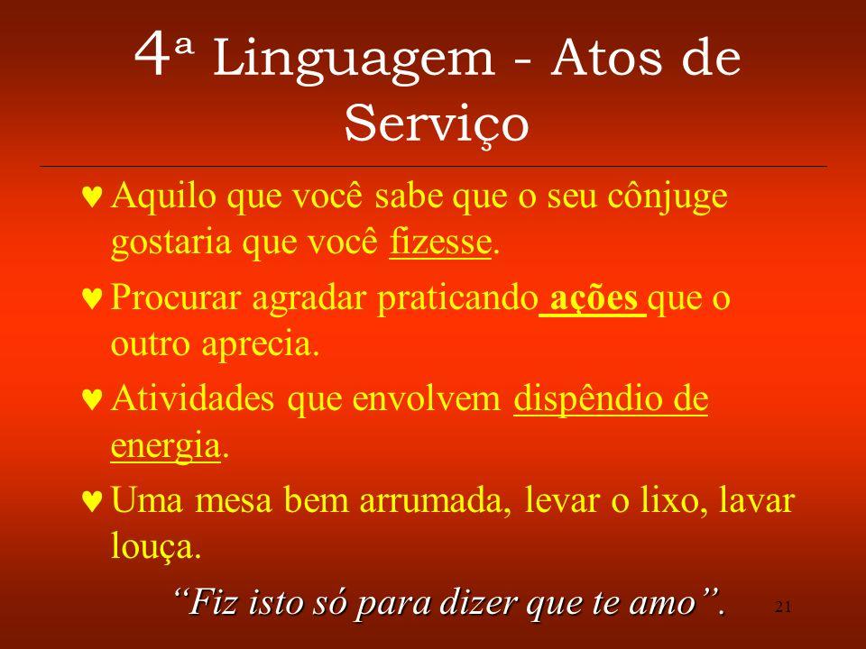 4ª Linguagem - Atos de Serviço
