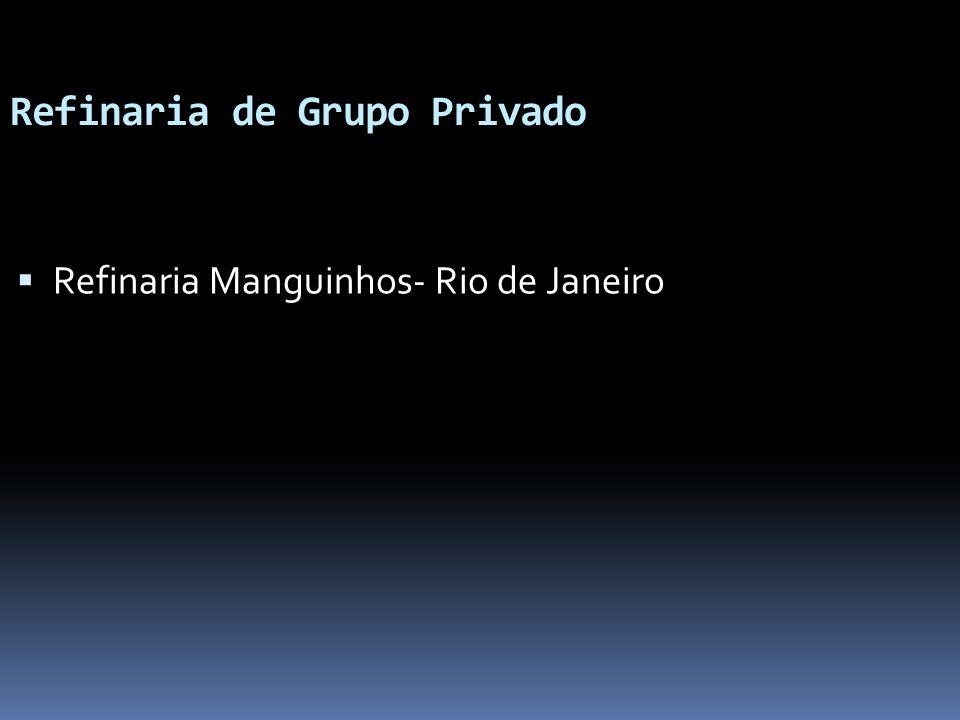 Refinaria de Grupo Privado