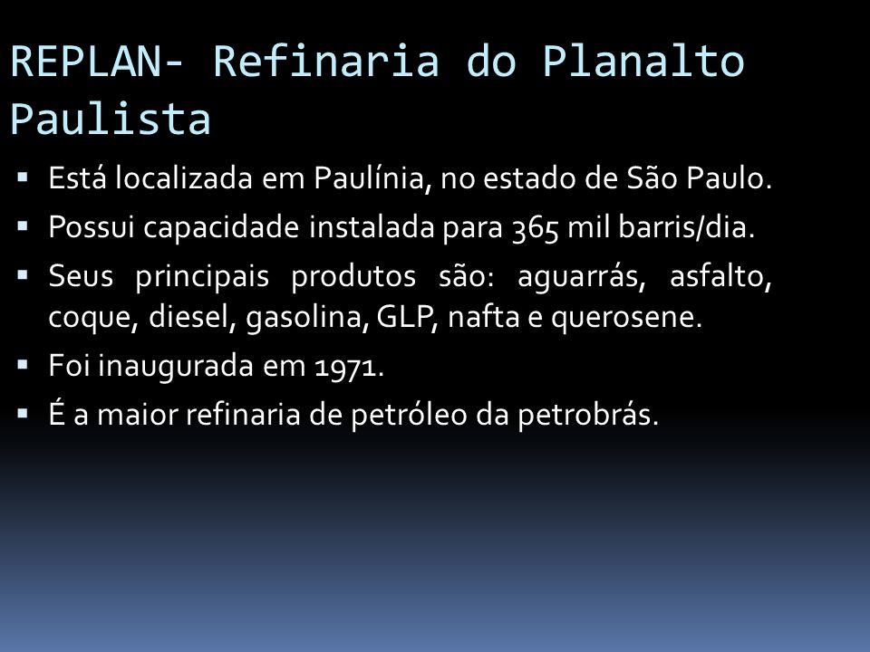 REPLAN- Refinaria do Planalto Paulista