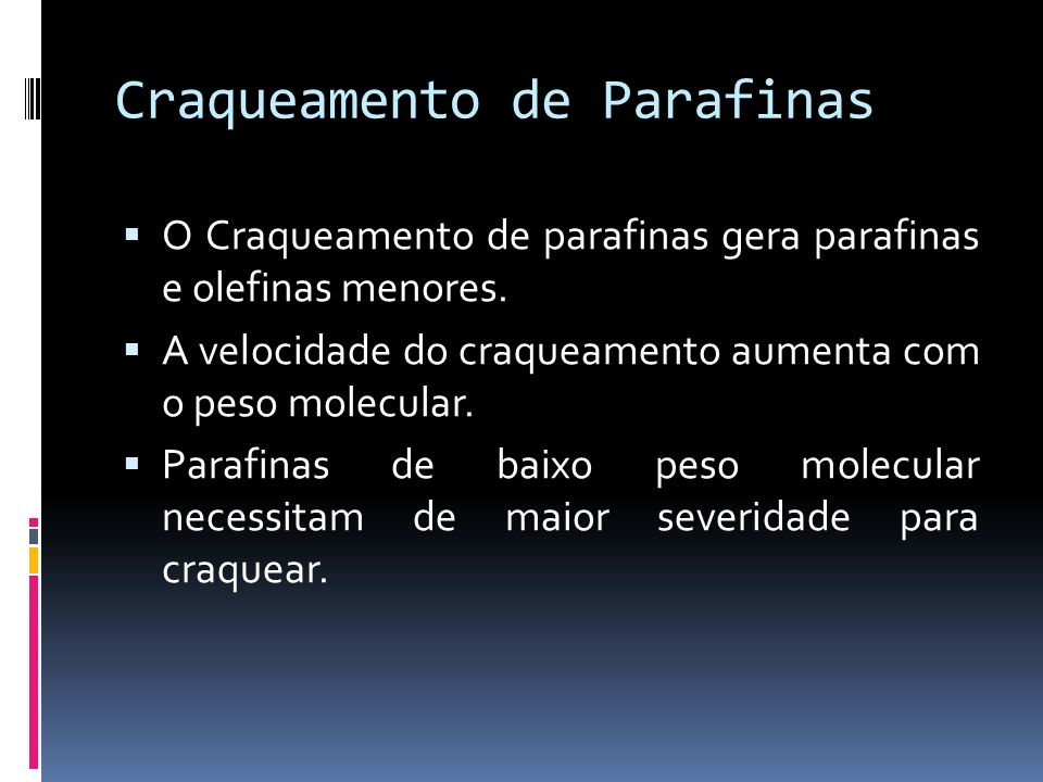 Craqueamento de Parafinas