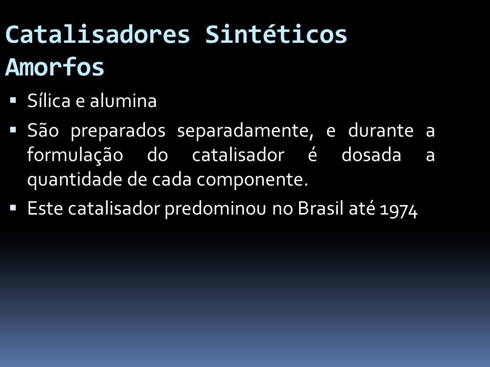 Catalisadores Sintéticos Amorfos