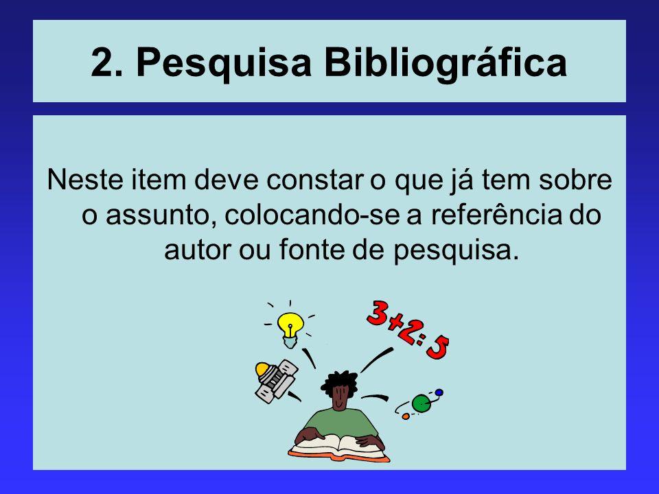 2. Pesquisa Bibliográfica