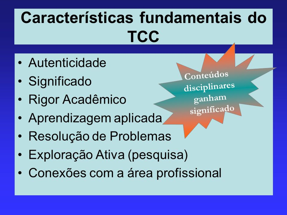 Características fundamentais do TCC