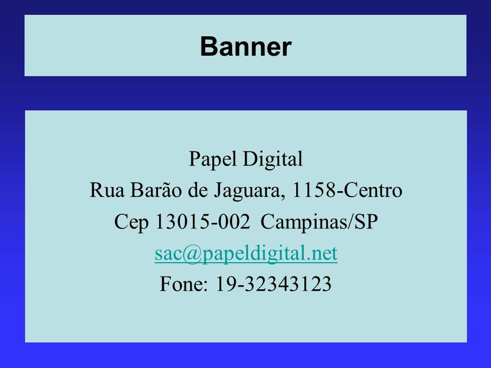 Rua Barão de Jaguara, 1158-Centro