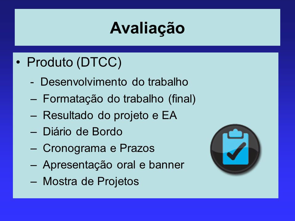 Avaliação Produto (DTCC) - Desenvolvimento do trabalho