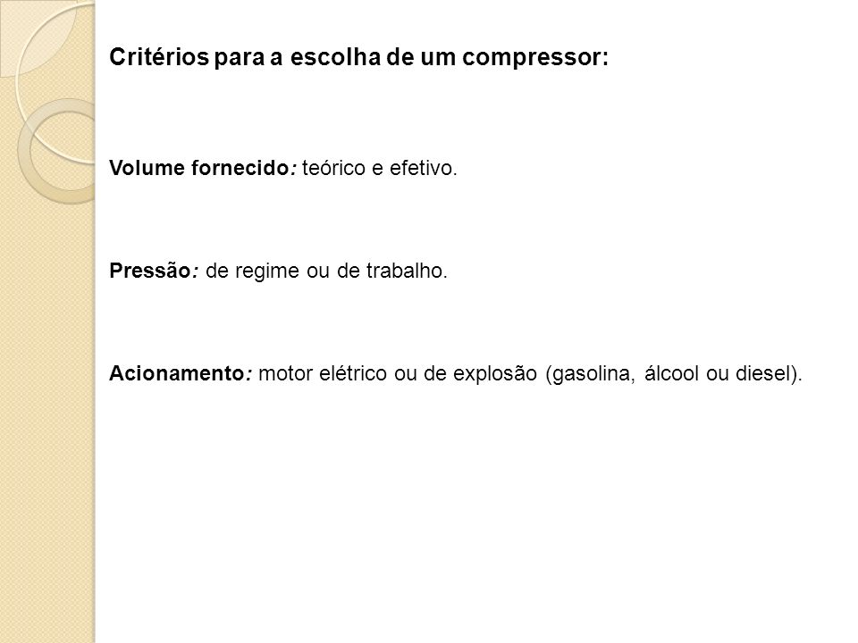 Critérios para a escolha de um compressor: