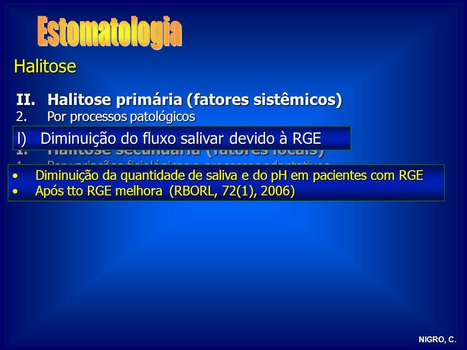 Estomatologia Halitose Halitose primária (fatores sistêmicos)