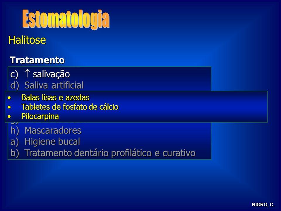 Estomatologia Halitose Tratamento  salivação Saliva artificial Dieta