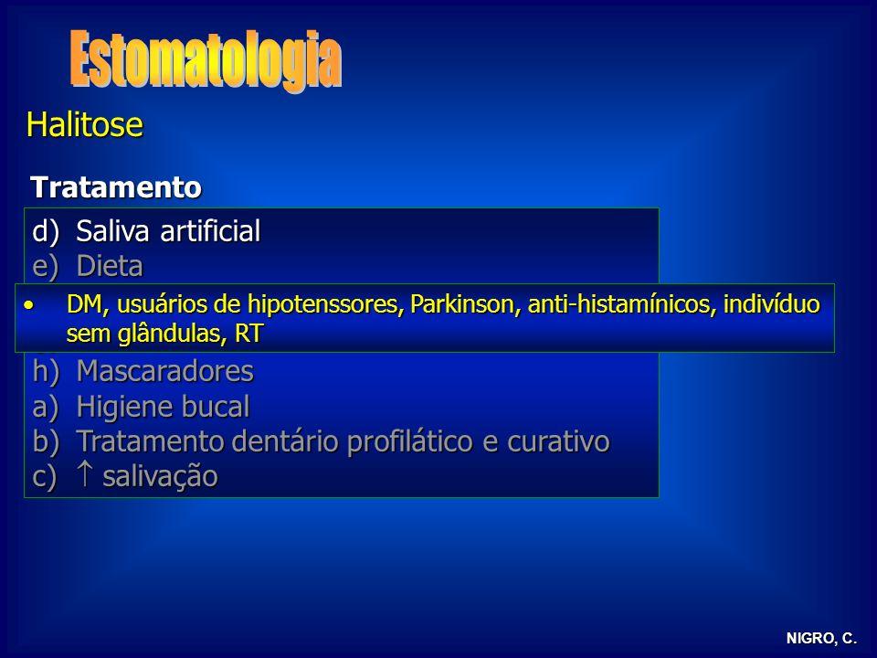 Estomatologia Halitose Tratamento Saliva artificial Dieta Medicamentos