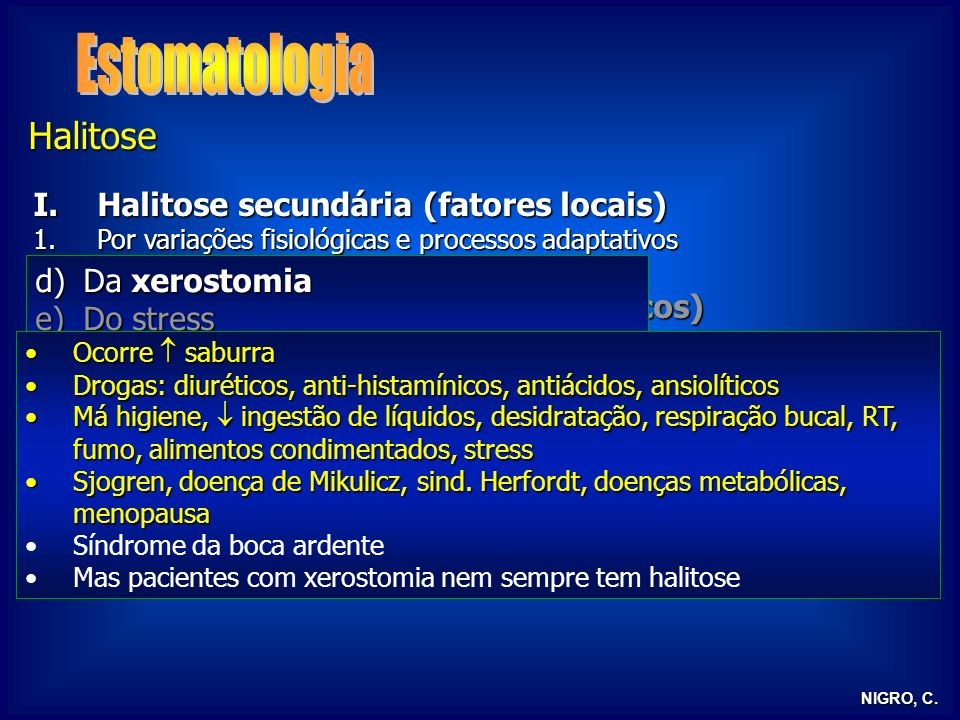 Estomatologia Halitose Halitose secundária (fatores locais)