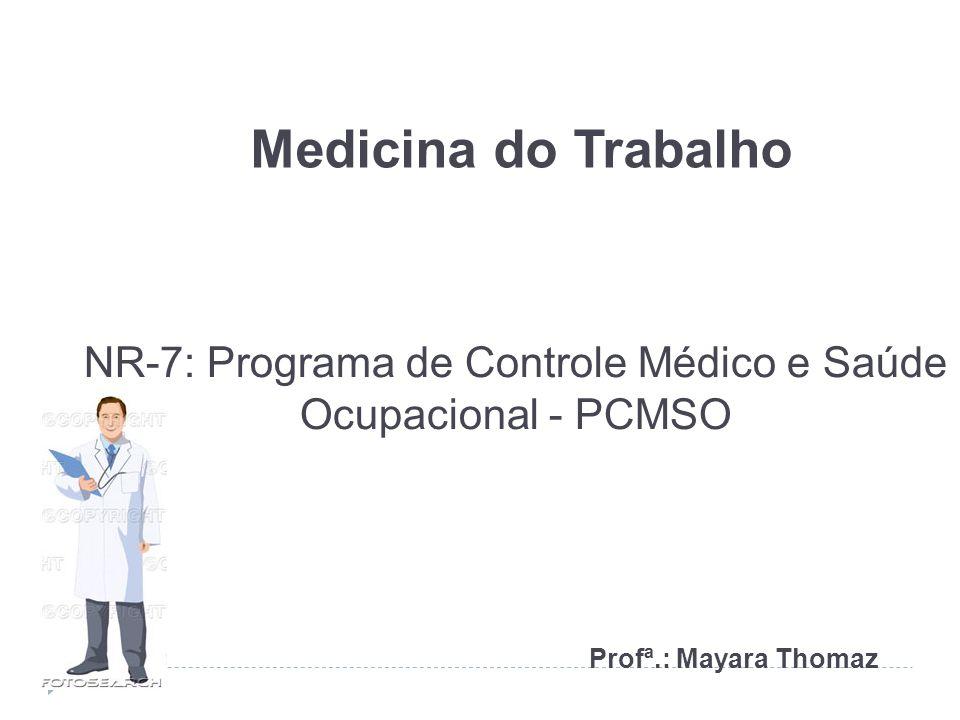 NR-7: Programa de Controle Médico e Saúde Ocupacional - PCMSO