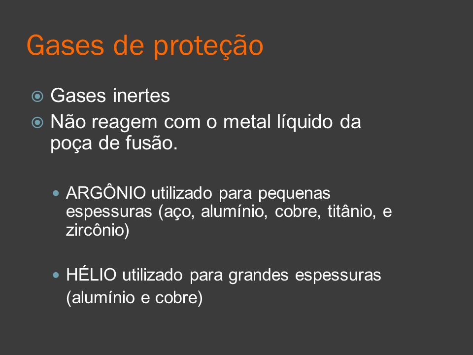 Gases de proteção Gases inertes
