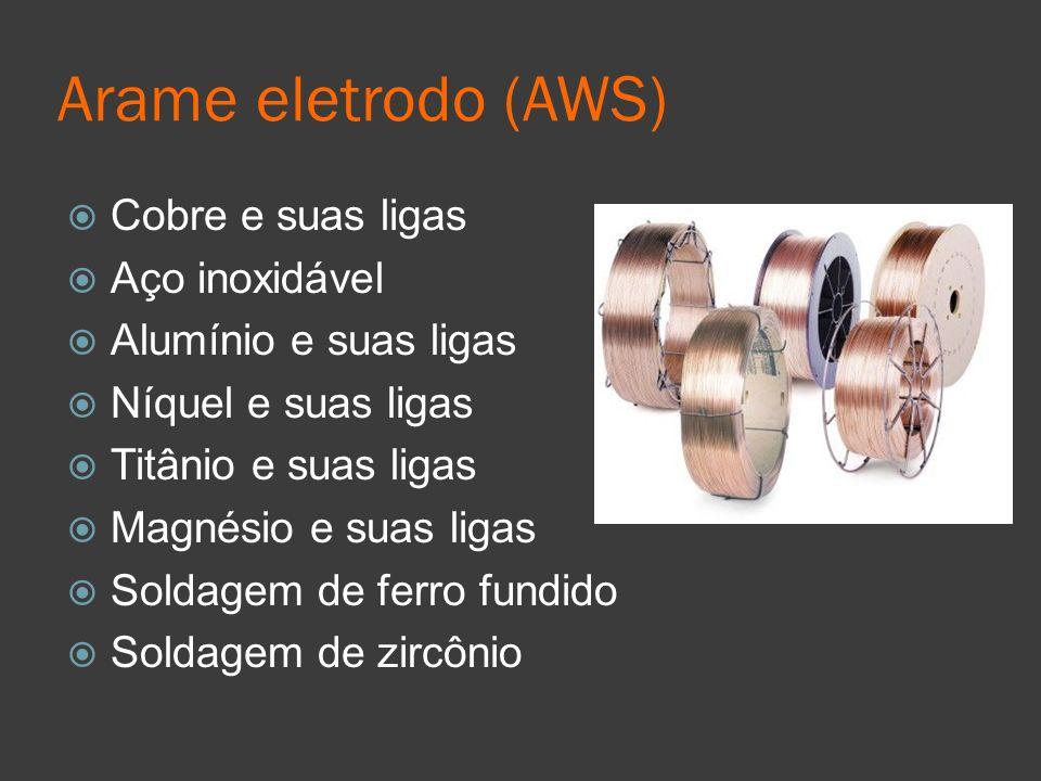 Arame eletrodo (AWS) Cobre e suas ligas Aço inoxidável