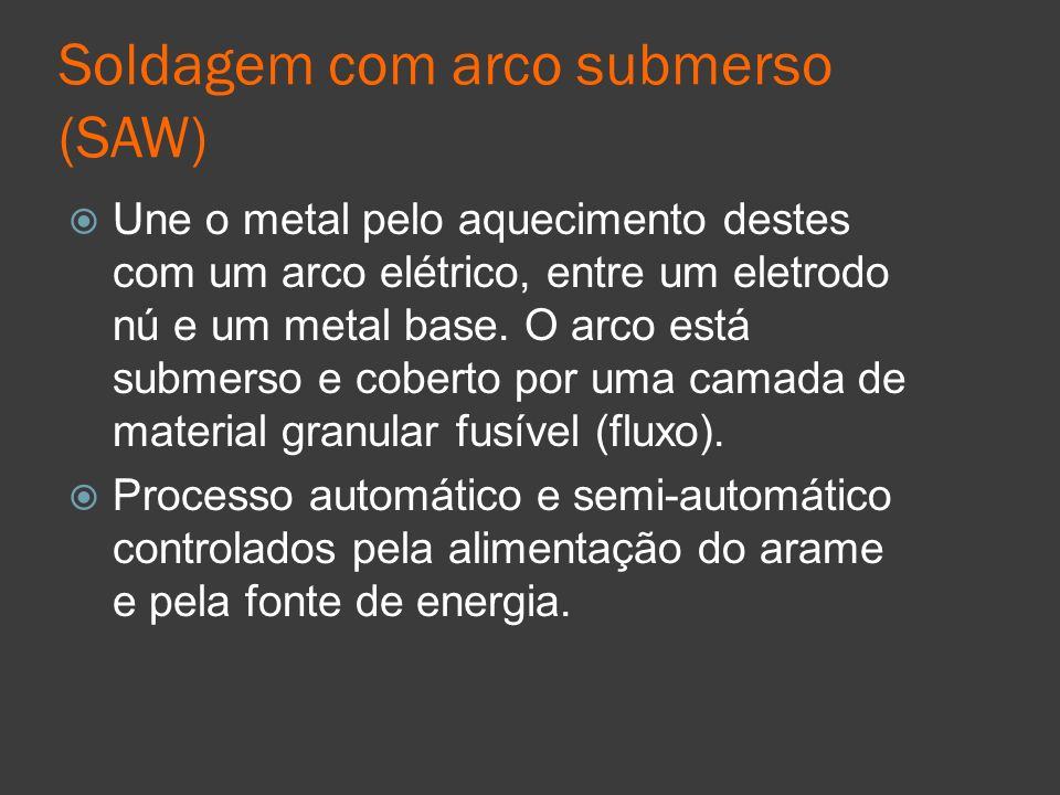 Soldagem com arco submerso (SAW)
