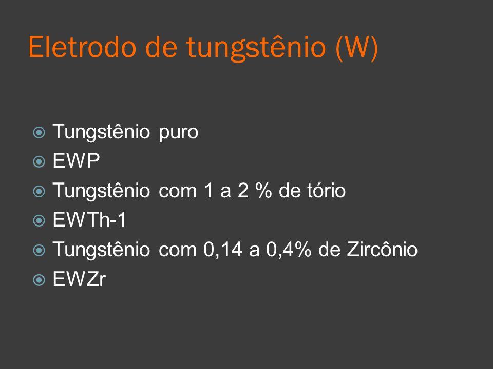 Eletrodo de tungstênio (W)