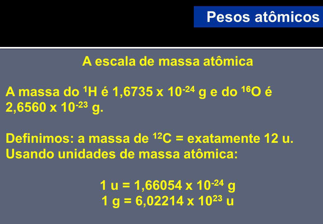 A escala de massa atômica