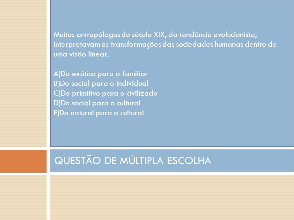 QUESTÃO DE MÚLTIPLA ESCOLHA