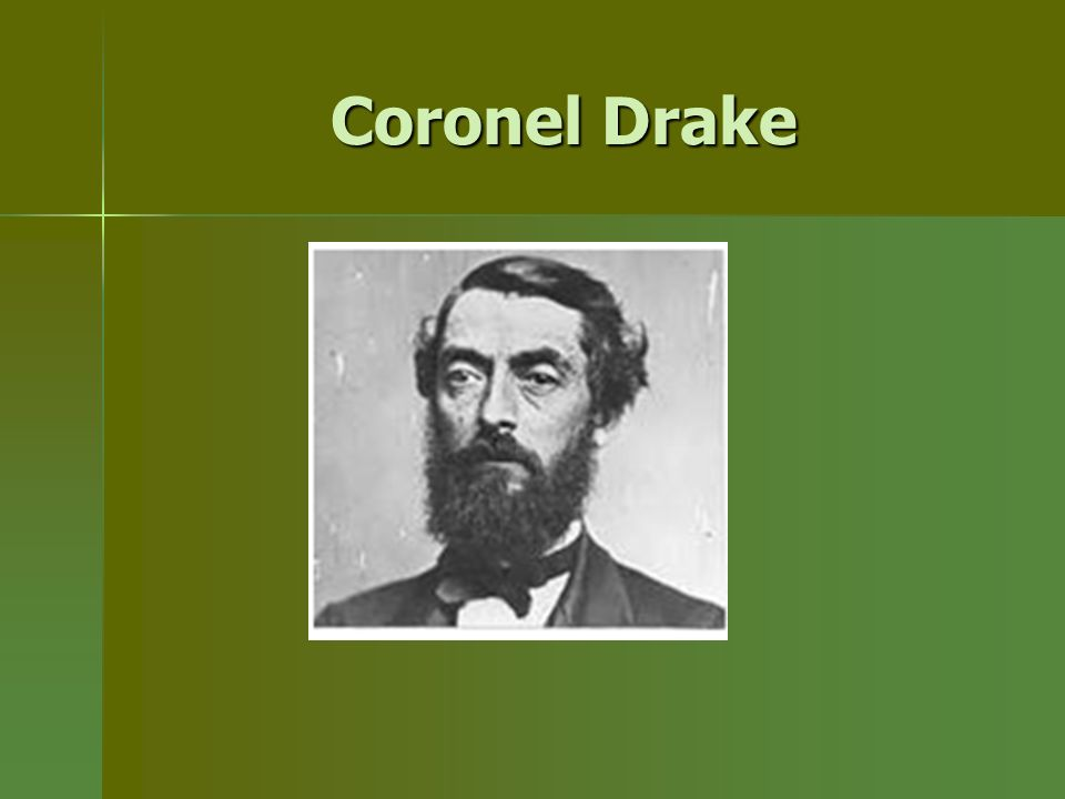 Coronel Drake