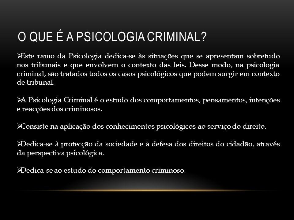 O que é a psicologia criminal
