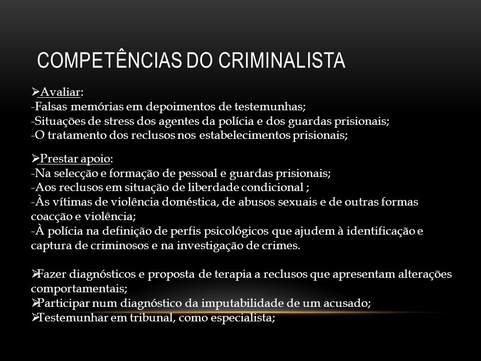 COMPETÊNCIAS DO CRIMINALISTA