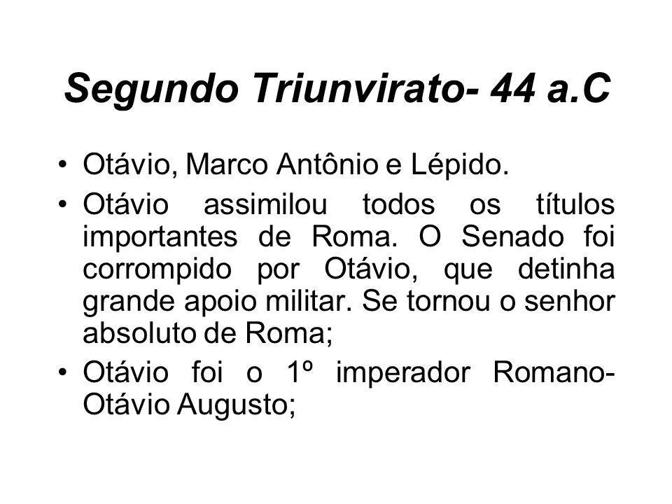 Segundo Triunvirato- 44 a.C